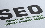 Google' da Üst Sıralara Çıkmak